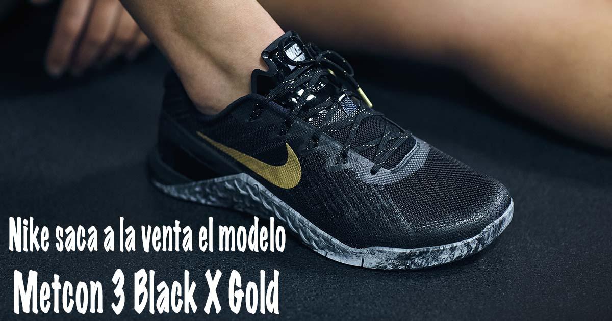 Nike Lanza Las Metcon Box 3 Negro X Gold Open Box Metcon Magazine 3f3cff